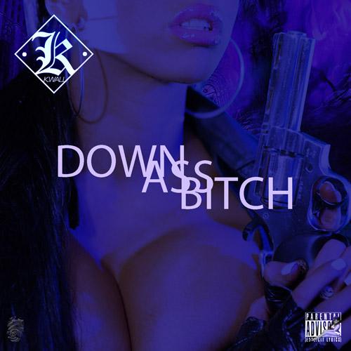 down ass bitch 500