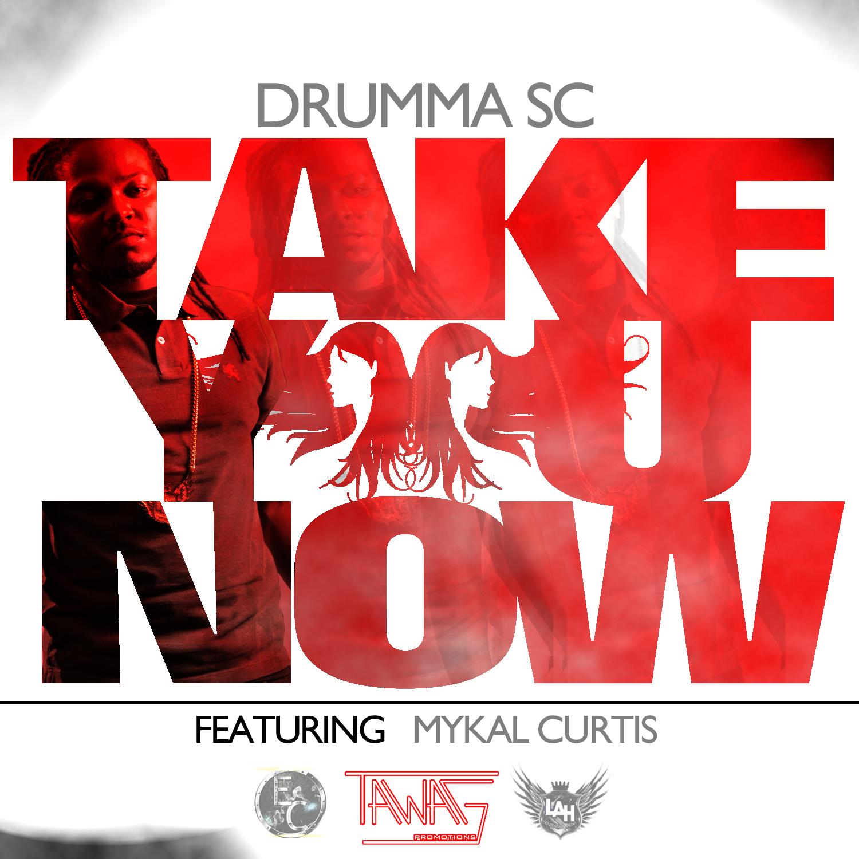 Drumma SC - Take Me Now Single Cover